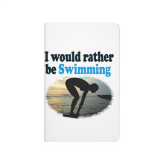 BEAUTIFUL I WOULD RATHER BE SWIMMING GIRL DESIGN JOURNALS