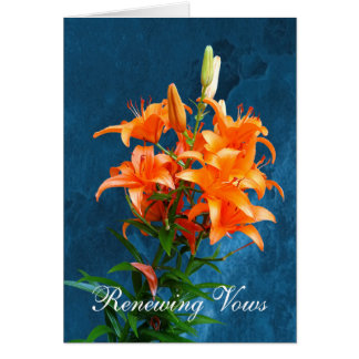 Beautiful Lilies Renewing Vows Note Card