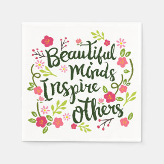 Beautiful Minds Inspire Others Quote | Napkin