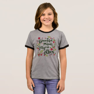 Beautiful Minds Inspire Others Quote Ringer Shirt