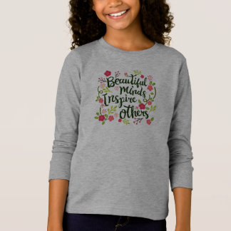 Beautiful Minds Inspire Others Quote Sleeve Shirt