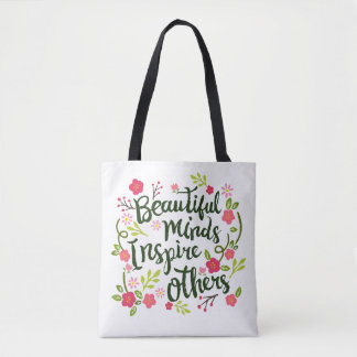 Beautiful Minds Inspire Others Quote Tote Bag