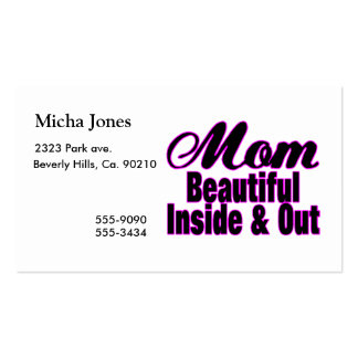 Beautiful Mom Inside & Out Business Card