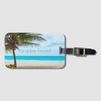 Beautiful Paradise Found Luggage Tag