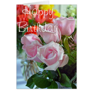 Beautiful pink roses birthday card