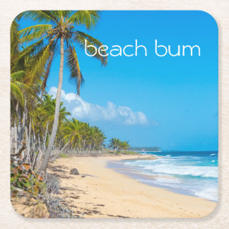 Beautiful sandybeach, palm trees, 'beach bum' text square paper coaster