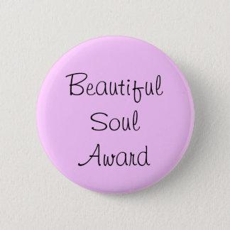 Beautiful Soul Award 2 Inch Round Button