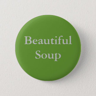 Beautiful Soup 2 Inch Round Button