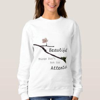 Beautiful Things Sweatshirt
