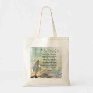 "Beautiful ""To My Daughter"" Poem Tote Bag"