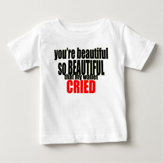 beautiful wallet cried crying expensive women make baby T-Shirt