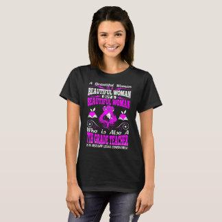 Beautiful Woman 7th Grade Teacher Lethal Tshirt