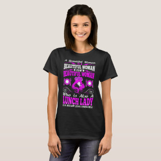 Beautiful Woman Lunch Lady Lethal Combination Tees
