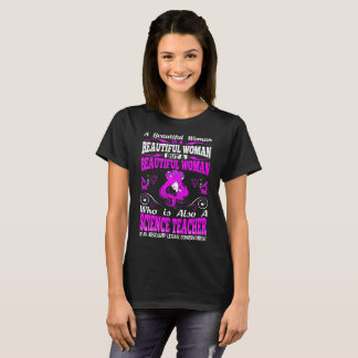 Beautiful Woman Science Teacher Lethal Combination T-Shirt