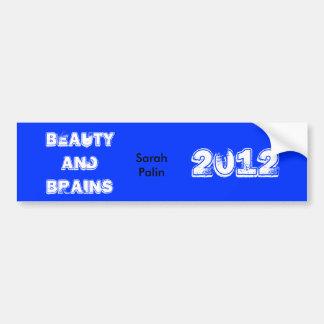 Beauty and Brains Bumper Sticker