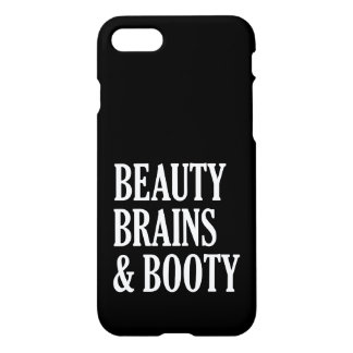 Beauty Brains and Booty funny phone case