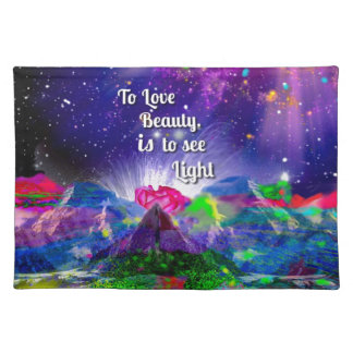 Beauty brings up the light. placemat