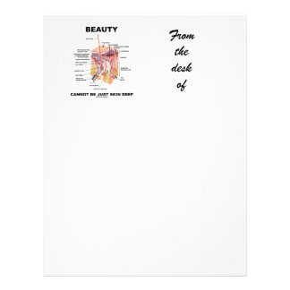 Beauty Cannot Be Just Skin Deep (Skin Layers) Customized Letterhead
