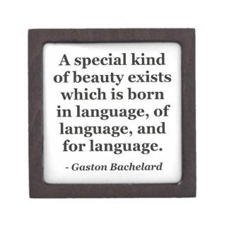 Beauty exists born in language Quote Premium Keepsake Boxes