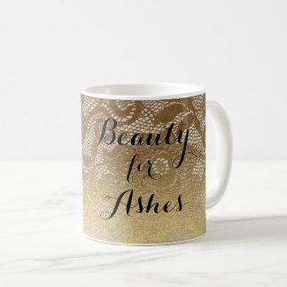 Beauty for Ashes Gold Lace Mug