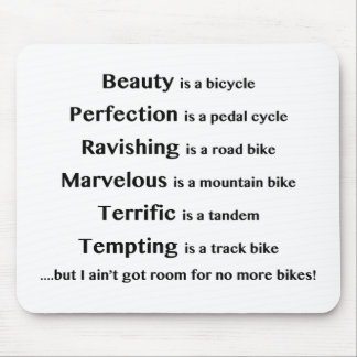 Beauty is a bicycle mouse pad