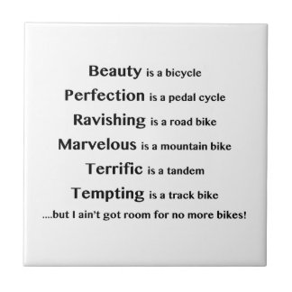 Beauty is a bicycle tiles