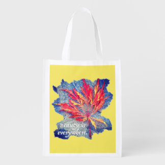 Beauty is Everywhere Reusable Grocery Bag