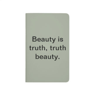 """Beauty is truth"" blank poetry journal. Journal"