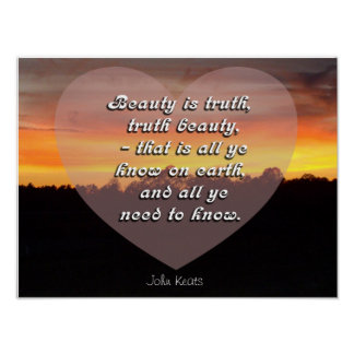 Beauty is truth - John Keats quote - Art Print