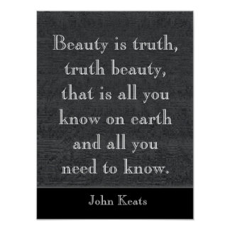 Beauty is truth -Keats quote - art print