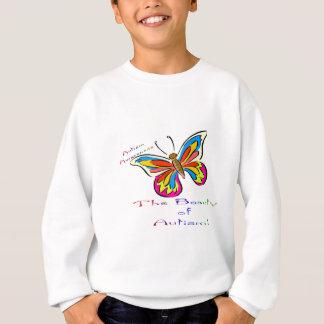 beauty of autism sweatshirt