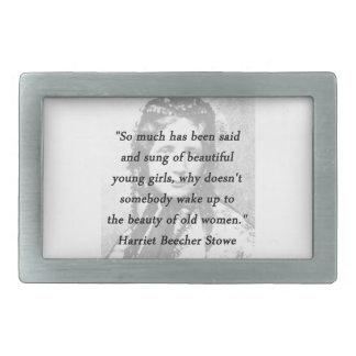Beauty of Old Women - Harriet Beecher Stowe Belt Buckle