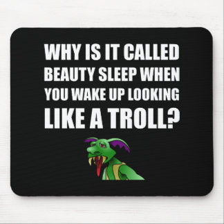 Beauty Sleep Troll Mouse Pad