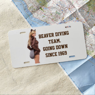 BEAVER DIVING TEAM GOING DOWN SINCE 1969 LICENSE PLATE