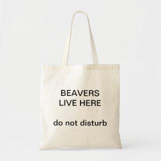 Beavers! Do not disturb! Tote Bag