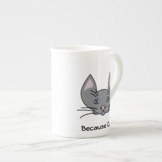 Because Cats Bone China Mug