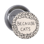 Because Cats Buttons