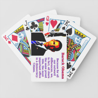 Because For All Our Outward Differences - Barack O Bicycle Playing Cards