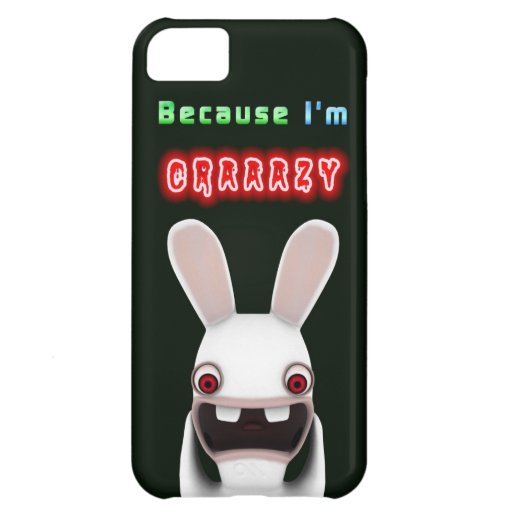 Because I'm Crazy Rabbit Cover For iPhone 5C