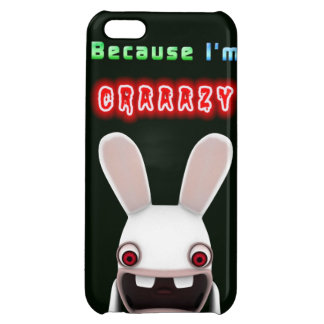 Because I'm Crazy Rabbit Case For iPhone 5C