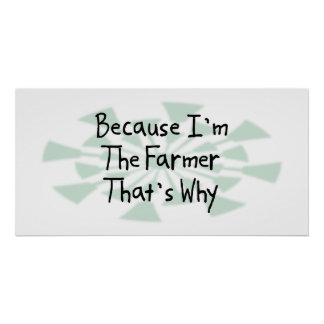 Because I'm the Farmer Poster