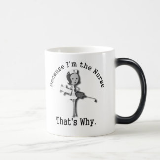 Because I'm the Nurse That's Why 11 Oz Magic Heat Color-Changing Coffee Mug
