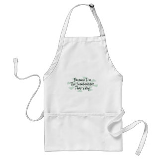 Because I'm the Snowboarder Standard Apron