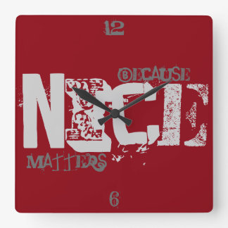 Because Nice Matters Square Wall Clock