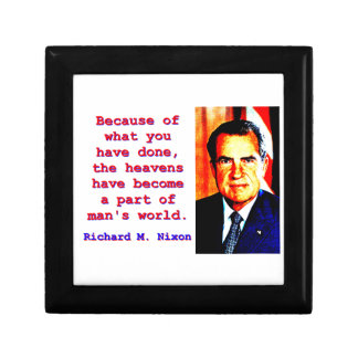 Because Of What You Have Done - Richard Nixon Gift Box