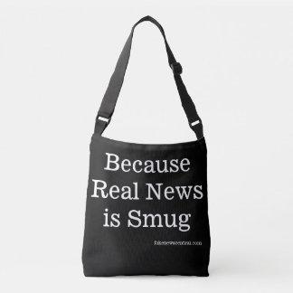 Because Real News is Smug Tote