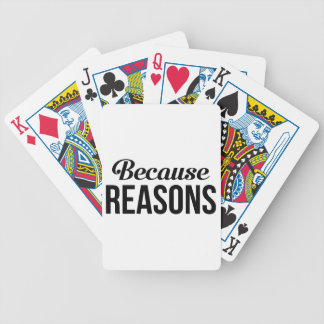 Because Reasons Bicycle Playing Cards