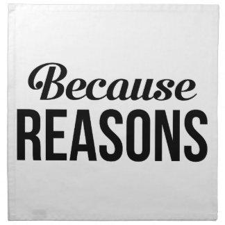 Because Reasons Napkin