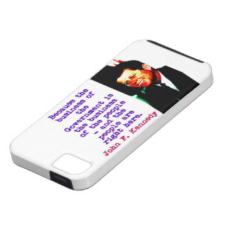 Because The Business - John Kennedy iPhone 5 Covers