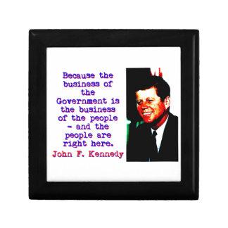 Because The Business - John Kennedy Keepsake Boxes